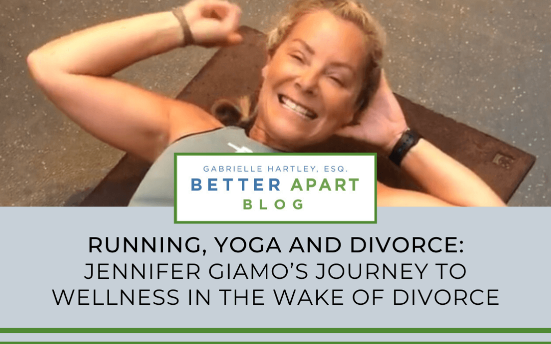 Running, Yoga and Divorce: Jennifer Giamo's Journey to Wellness