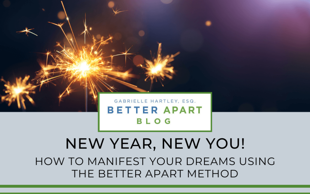 New Year, New You! How To Manifest Your Dreams in 2020