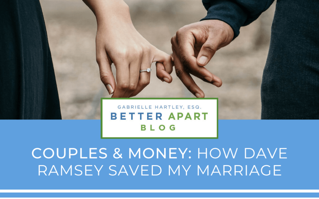 Couples and Money: How Dave Ramsey Saved My Marriage